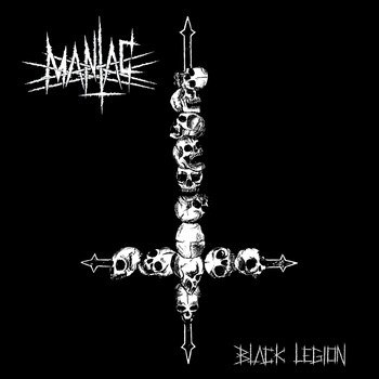 "MANIAC -""Black Legion"" CD"