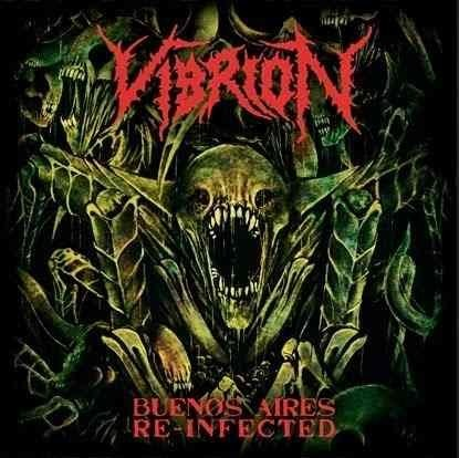 "VIBRION-""Buenos Aire Reinfected 2013"" CD"