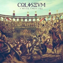 "COLISEVM -""I Hate Them All"" CD"